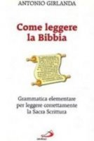 Come leggere la Bibbia - Girlanda Antonio