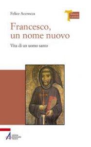 Copertina di 'Francesco, un nome nuovo'