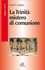 Copertina di 'La Trinità, mistero di comunione'