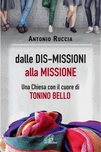 Copertina di 'Dalle DIS-MISSIONI alla MISSIONE'