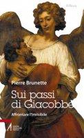 Sui passi di Giacobbe - Brunette Pierre
