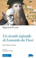 Un ricordo infantile di Leonardo Da Vinci - Sigmund Freud