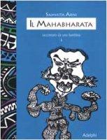 ll mahabharata raccontato da una bambina vol.1 - Arni Samhita