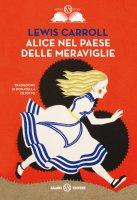 Alice nel paese delle meraviglie - Lewis Carroll