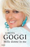 Mille donne in me - Loretta Goggi