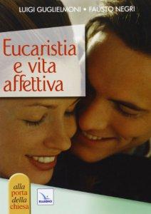 Copertina di 'Eucaristia e vita affettiva'