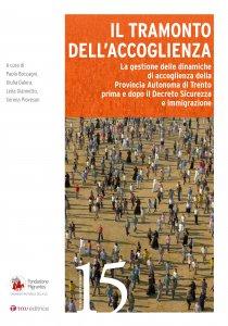 Copertina di 'Tramonto dell'accoglienza. La gestione delle dinamiche di accoglienza della Provincia Autonoma di Trento prima e dopo il Decreto Sicurezza e immigrazione. (Il)'