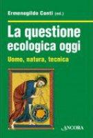 La questione ecologica oggi