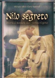 Copertina di 'Nilo segreto. Storia e società nell'antico Egitto'