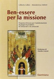 Copertina di 'Ben-essere per la missione. Proposta di lavoro per l'autoformazione di gruppi di presbiteri, di consacrate e di consacrati'