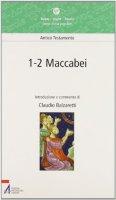 Maccabei 1-2 - Balzaretti Claudio