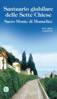 Santuario giubilare delle Sette Chiese - Riccardo Ghidotti