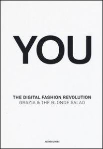 Copertina di 'You. The digital fashion revolution. Ediz. italiana e inglese'