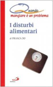 Copertina di 'I disturbi alimentari'