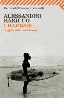 I barbari - Alessandro Baricco