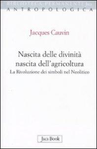 Copertina di 'Nascita delle divinità e nascita dell'agricoltura'