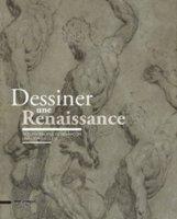 Dessiner une Renaissance. Dessins italiens de Besançon (XVe et XVIe siècles)