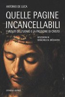 Quelle pagine incancellabili - Antonio De Luca