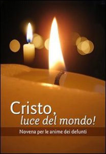 Copertina di 'Cristo, luce del mondo!'