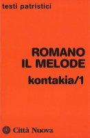 Kontakia 1 - Romano il Melode