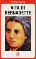 Vita di Bernadette - Laurentin René