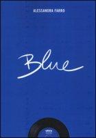 Blue - Farro Alessandra
