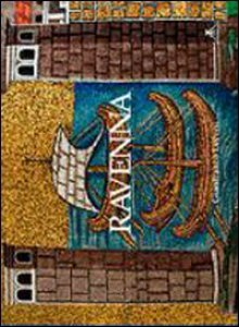 Copertina di 'Ravenna. Ediz. italiana e inglese'