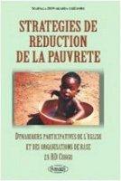 Strategies de réduction de la pauvreté. Dynamiques participatives de l'eglise et des organisations de base en RD Congo - Mashala Bitwakamba Grégoire