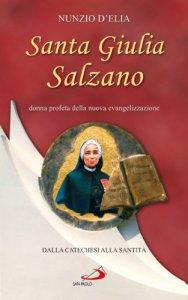 Copertina di 'Giulia Salzano (1846-1929). Donna profeta della nuova evangelizzazione. Dalla catechesi alla santità'