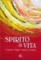 Spirito di vita - P. Auricchio, F. Baggio, F. Buttazzo, M. Zambuto