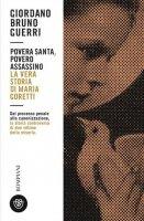 Povera santa, povero assassino - Giordano Bruno Guerri