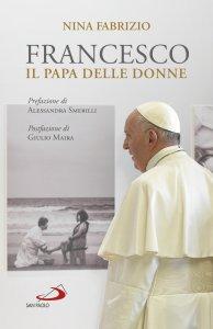 Copertina di 'Francesco il papa delle donne'