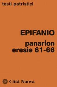 Copertina di 'Panarion eresie 61-66'
