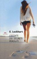 L' estate dei segreti perduti. Nuova ediz. - Lockhart Emily