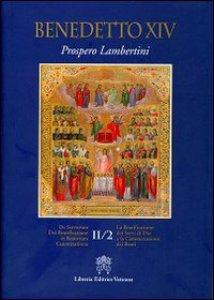 Copertina di 'Beatificazione dei Servi di Dio e la Canonizzazione dei Beati. Vol. 2.2'