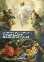 La pittura del Settecento a Reggio Calabria tra Accademie e Scuole