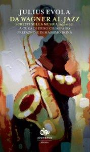 Copertina di 'Da Wagner al jazz. Scritti sulla musica (1936-1971)'