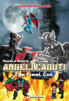 Angeli caduti. The final cut - Avaro Fausto