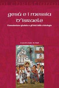 Copertina di 'Gesù e i messia di Israele'