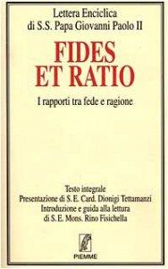 Copertina di 'Fides et ratio. I rapporti tra fede e ragione'