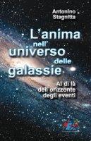 L'anima nell'universo delle galassie - Antonino Stagnitta
