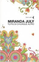 Tu più di chiunque altro - July Miranda