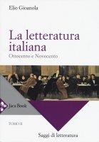 La letteratura italiana - Gioanola Elio