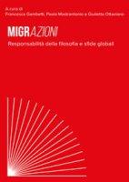Migrazioni. Responsabilità della filosofia e sfide globali