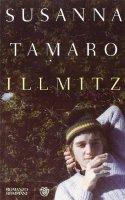 Illmitz - Susanna Tamaro