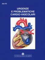 Urgenze e problematiche cardio-vascolari