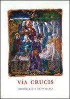 Via crucis al Colosseo. Presieduta dal santo padre Giovanni Paolo II, venerdì santo 2002