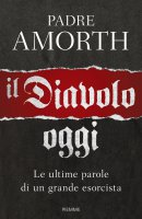 Il diavolo, oggi - Gabriele Amorth