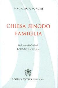 Copertina di 'Chiesa, Sinodo, Famiglia'