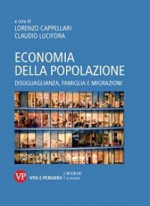 Copertina di 'Economia della popolazione. Disuguaglianza, famiglia e migrazioni'
